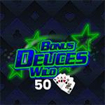 Bonus Deuces Wild 50 Hand