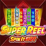 Super Reel: Spin it Hot!